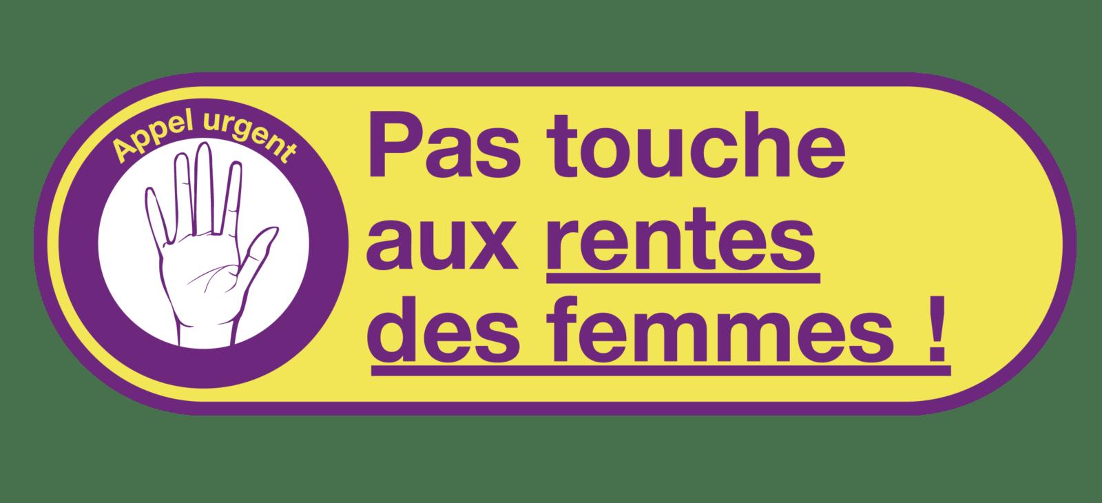 Pas touche aux rentes des femmes!