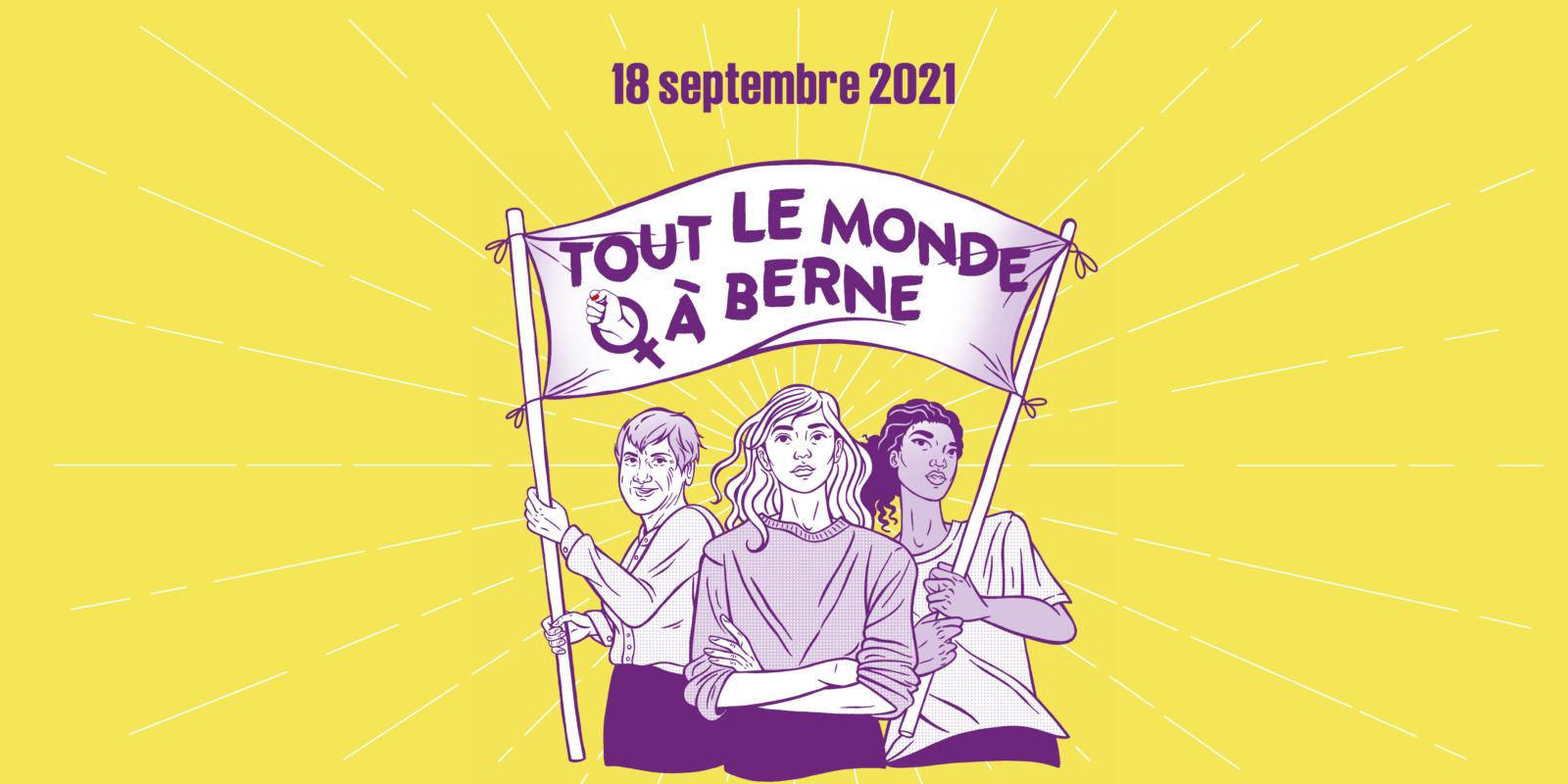 Tout le monde à Berne ! Le 18 septembre 2021